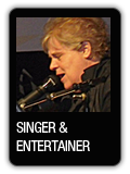 Singer / Entertainer